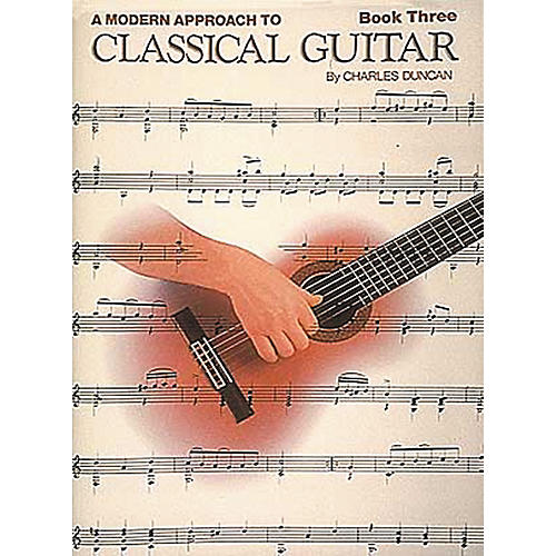 Hal Leonard A Modern Approach to Classical Guitar Book