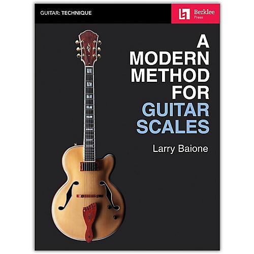 Berklee Press A Modern Method for Guitar Scales - Berklee Press Series