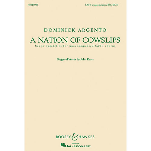 Boosey and Hawkes A Nation of Cowslips (Seven Bagatelles for Unaccompanied SATB Chorus) SATB composed by Dominick Argento
