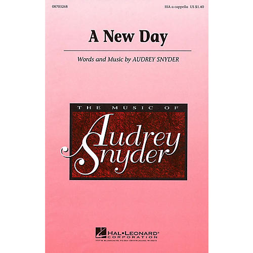 Hal Leonard A New Day SSA A Cappella composed by Audrey Snyder