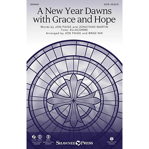 Shawnee Press A New Year Dawns with Grace and Hope BRASS & TIMPANI Arranged by Jon Paige