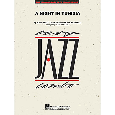 Hal Leonard A Night in Tunisia Jazz Band Level 2 by Dizzy Gillespie Arranged by Roger Holmes