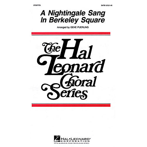 Hal Leonard A Nightingale Sang in Berkeley Square SATB a cappella arranged by Gene Puerling