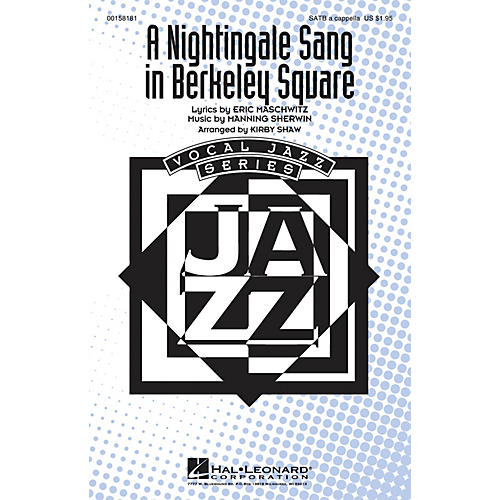Hal Leonard A Nightingale Sang in Berkeley Square SATB a cappella arranged by Kirby Shaw