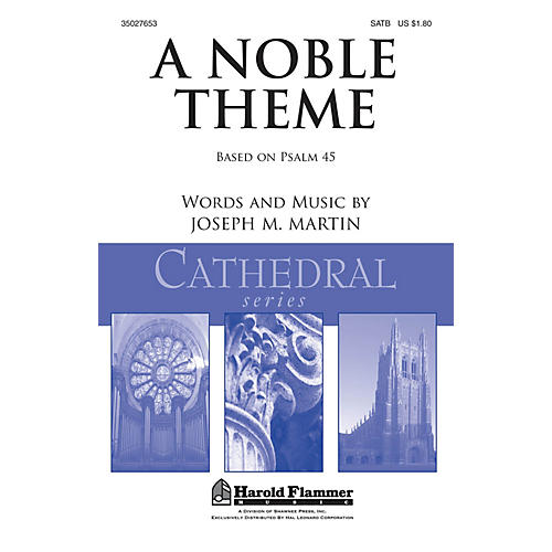 Shawnee Press A Noble Theme SATB composed by Joseph M. Martin