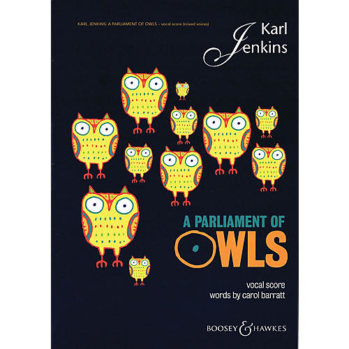 Boosey and Hawkes A Parliament of Owls (Mixed Chorus, Sax, Percussion, and Piano Duet Vocal Score) SATB by Karl Jenkins