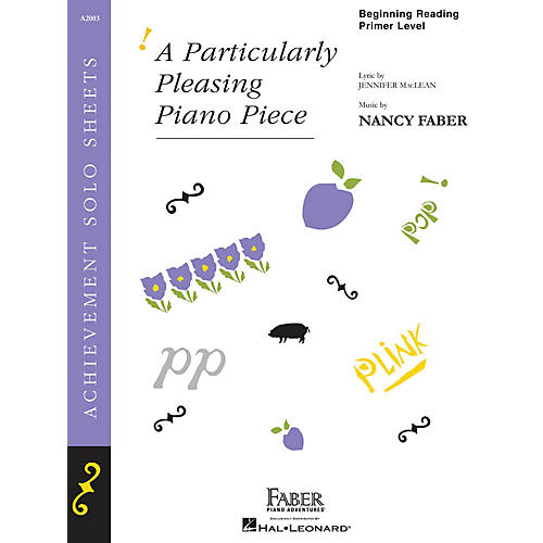 Faber Piano Adventures A Particularly Pleasing Piano Piece Faber Piano Adventures by Nancy Faber (Level Beg Reading/Primer)
