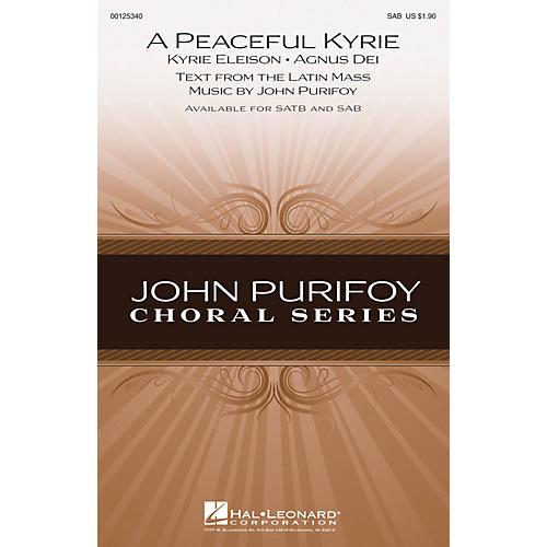 Hal Leonard A Peaceful Kyrie SAB composed by John Purifoy