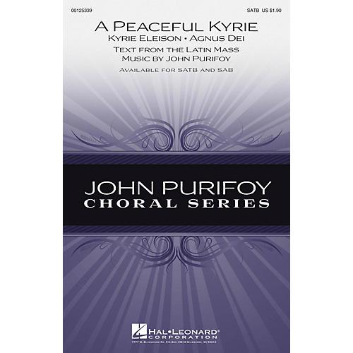Hal Leonard A Peaceful Kyrie SATB composed by John Purifoy