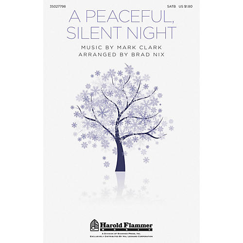 Shawnee Press A Peaceful, Silent Night SATB arranged by Brad Nix