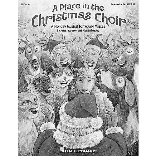 Hal Leonard A Place in the Christmas Choir (Musical) REPRO PAK Composed by John Jacobson