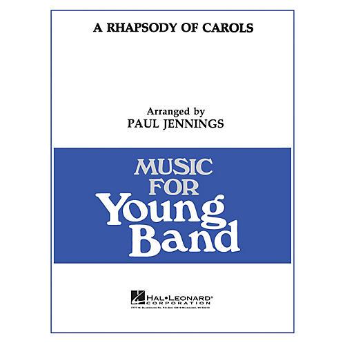 Hal Leonard A Rhapsody of Carols - Young Concert Band Level 3 by Paul Jennings