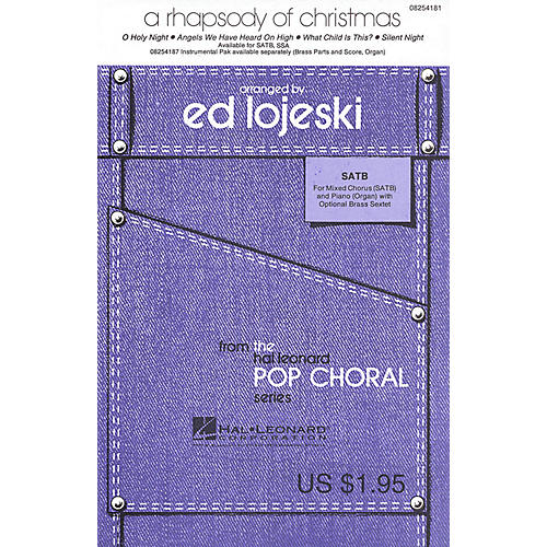 Hal Leonard A Rhapsody of Christmas (Medley) SATB arranged by Ed Lojeski