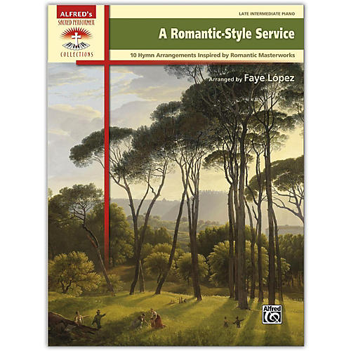Alfred A Romantic-Style Service Book Late Intermediate