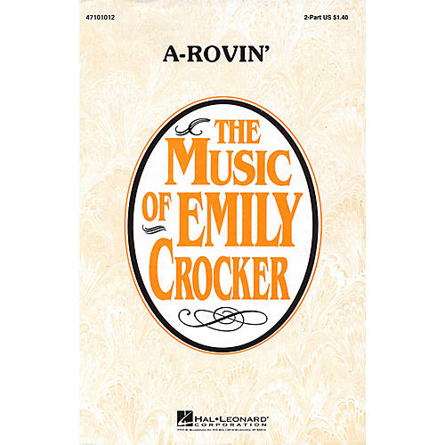 Hal Leonard A-Rovin' 2-Part arranged by Emily Crocker