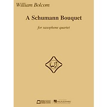 Edward B. Marks Music Company A Schumann Bouquet for Saxophone Quartet E.B. Marks Book  by Robert Schumann Arranged by William Bolcom
