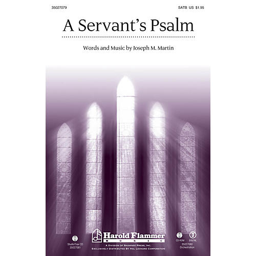 Shawnee Press A Servant's Psalm Studiotrax CD Composed by Joseph M. Martin
