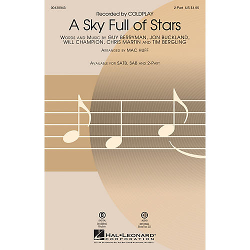 Hal Leonard A Sky Full of Stars 2-Part by Coldplay arranged by Mac Huff