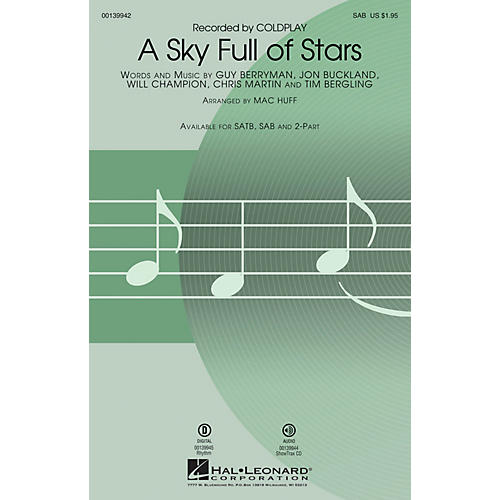 Hal Leonard A Sky Full of Stars SAB by Coldplay arranged by Mac Huff