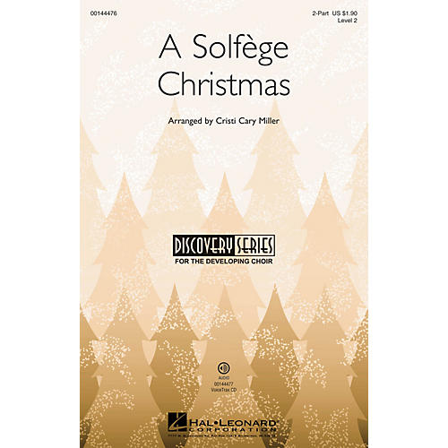 Hal Leonard A Solfège Christmas (Discovery Level 2) 2-Part arranged by Cristi Cary Miller