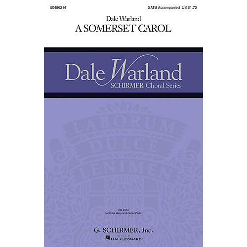 G. Schirmer A Somerset Carol (Dale Warland Choral Series) SATB arranged by Dale Warland
