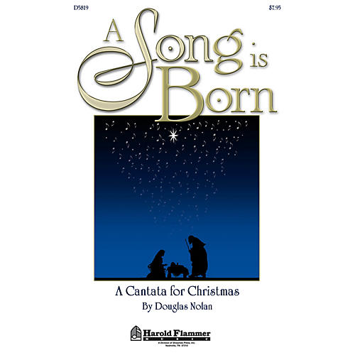 Shawnee Press A Song Is Born (A Cantata for Christmas) Studiotrax CD Composed by Douglas Nolan