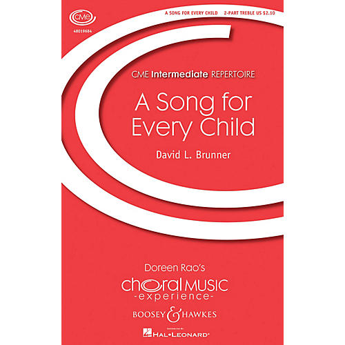 Boosey and Hawkes A Song for Every Child (CME Intermediate) 2PT TREBLE composed by David L. Brunner