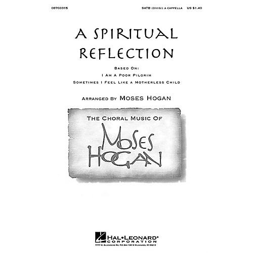 Hal Leonard A Spiritual Reflection SATB a cappella arranged by Moses Hogan
