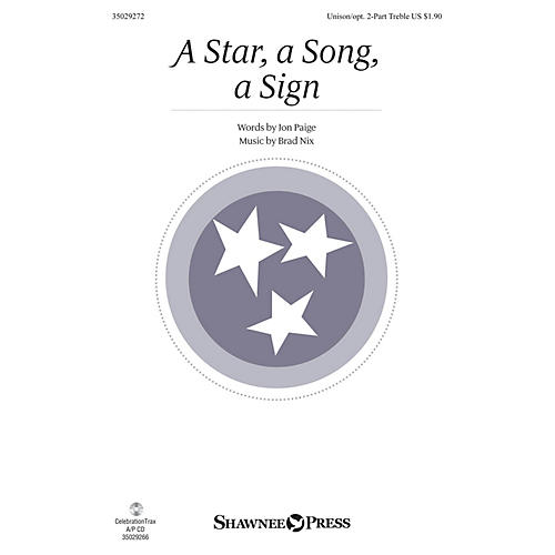Shawnee Press A Star, A Song, A Sign UNIS/2PT composed by Brad Nix