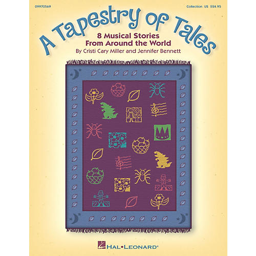 Hal Leonard A Tapestry Of Tales - 8 Musical Stories from Around the World Song Collection