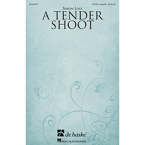 De Haske Music A Tender Shoot SATB a cappella composed by Simon Lole