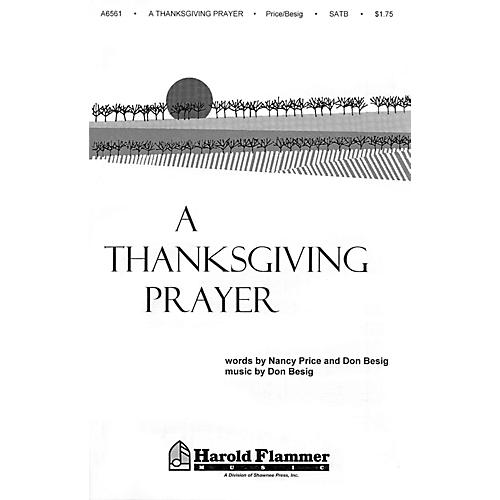 Shawnee Press A Thanksgiving Prayer SATB composed by Don Besig