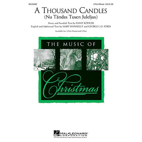 Hal Leonard A Thousand Candles (Nu Tändas Tusen Juleijus) 3-Part Mixed arranged by Mary Donnelly
