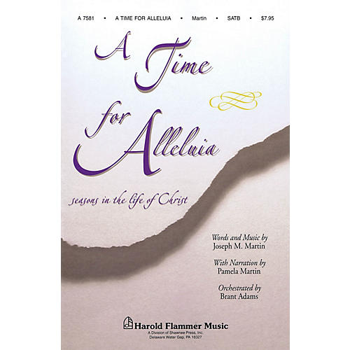 Shawnee Press A Time for Alleluia SATB composed by Joseph M. Martin