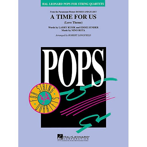Hal Leonard A Time for Us (from Romeo and Juliet) Pops For String Quartet Series Arranged by Robert Longfield