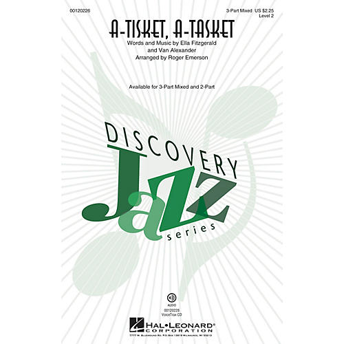Hal Leonard A-Tisket, A-Tasket (Discovery Level 2) 3-Part Mixed by Ella Fitzgerald arranged by Roger Emerson