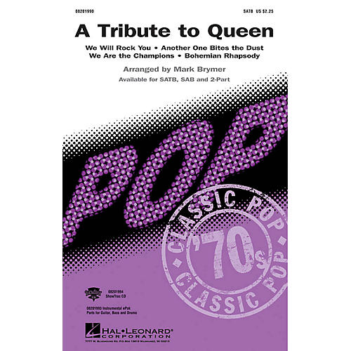 Hal Leonard A Tribute To Queen (Medley) 2-Part by Queen Arranged by Mark Brymer