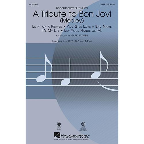 Hal Leonard A Tribute to Bon Jovi (Medley) SATB by Bon Jovi arranged by Mark Brymer