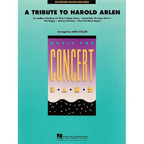 Hal Leonard A Tribute to Harold Arlen Concert Band Level 4 Arranged by James Kessler