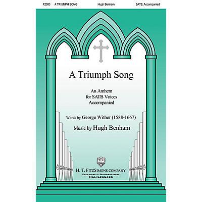 H.T. FitzSimons Company A Triumph Song SATB composed by Hugh Benham