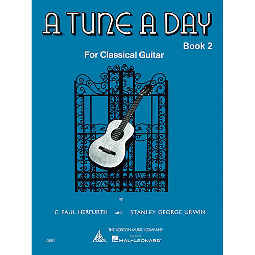 Boston Music A Tune a Day - Classical Guitar (Book 2) Music Sales America Series Written by C. Paul Herfurth