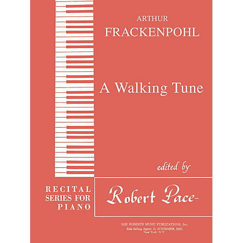 Lee Roberts A Walking Tune Pace Piano Education Series Composed by Arthur Frackenpohl