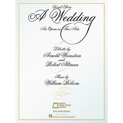 Edward B. Marks Music Company A Wedding (An Opera in Two Acts Vocal Score) E.B. Marks Series Softcover  by William Bolcom