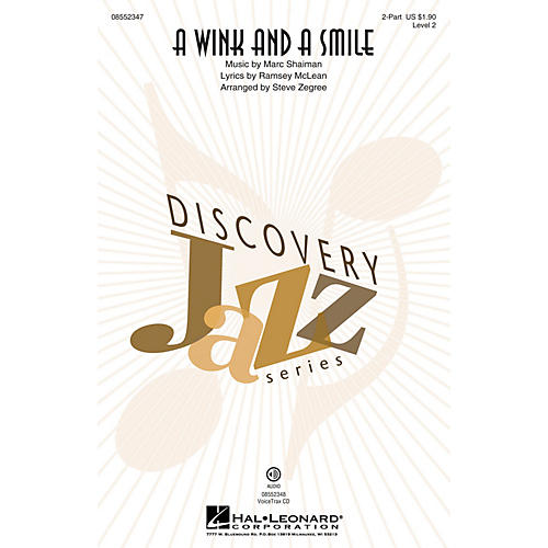Hal Leonard A Wink and a Smile (from Sleepless in Seattle) 2-Part by Harry Connick, Jr. arranged by Steve Zegree