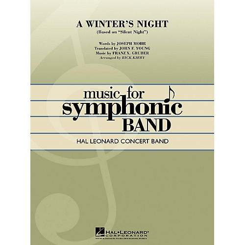 Hal Leonard A Winter's Night (based on Silent Night) Concert Band Level 4 Arranged by Rick Kirby