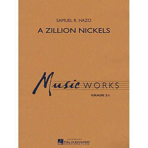 Hal Leonard A Zillion Nickels Concert Band Level 3