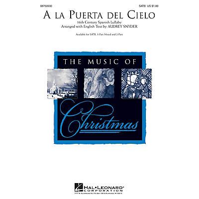 Hal Leonard A la Puerta del Cielo 3-Part Mixed Arranged by Audrey Snyder