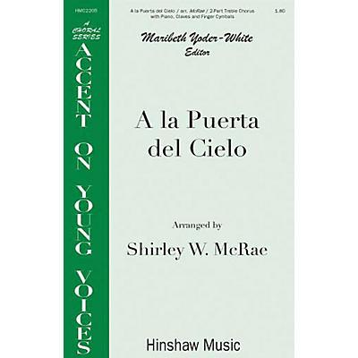 Hinshaw Music A la Puerto del Cielo SA arranged by Shirley McRae