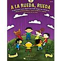 Hal Leonard A la rueda, rueda (Traditional Latin American Folk Songs for Children) thumbnail