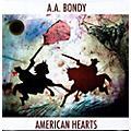 Alliance A.A. Bondy - American Hearts thumbnail